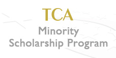 TCA Minority Scholarship Program